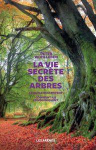 Livre La vie secrete des arbres de Peter Wohlleben